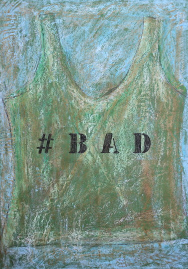 #Bad Undershirt