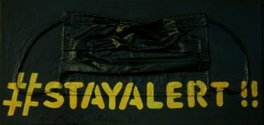 #Stay Alert